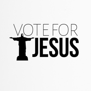 Vote for JESUS - Travel Mug