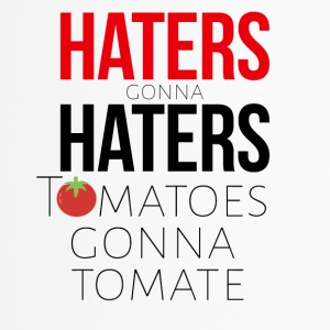 Haters gonna have tomatoes and tomatoes - Travel Mug