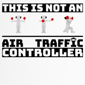 Dit is niet een Air Traffic Controller - ATC Shirt - Thermo mok