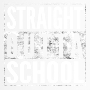 STRAIGHT OUTTA SCHOOL Schule Shirt - Thermobecher