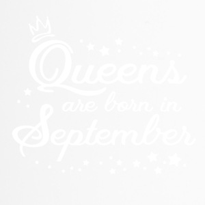 QUEENS ARE BORN IN SEPTEMBER - Thermobecher