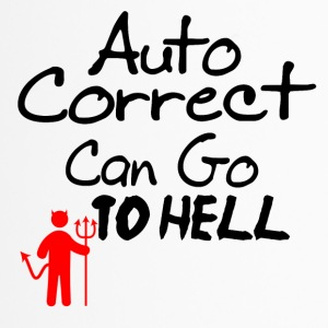 Auto correct can go to hell - Thermobecher