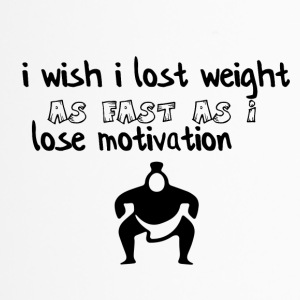 I wish I lost weight - Thermobecher