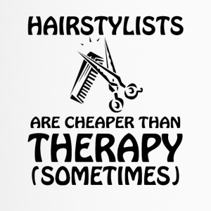 A hairdresser is cheaper than a therapy - Travel Mug
