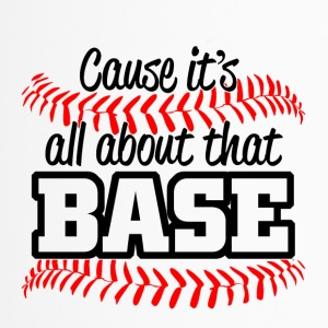 Baseball - its all about that base - Thermobecher