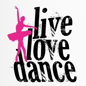 live love dance - Thermobecher
