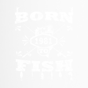 BORN TO FISH geboren zum angeln 1981 - Thermobecher