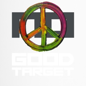 NO - GOOD TARGET is PEACE - Thermo mok