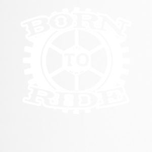 Born to ride cycle bike biker motorcycle - Thermobecher