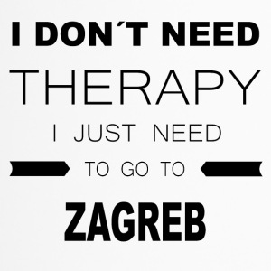 i dont need therapy i just need to go to ZAGREB - Thermobecher