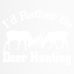 Id rather be deerhunting - Travel Mug