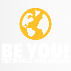 Be Yourself. The World Will Be Adjust! - Travel Mug