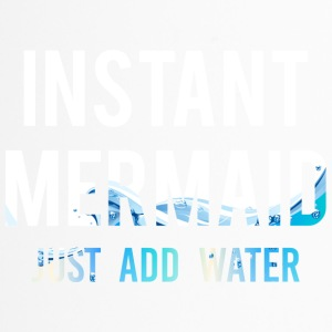 Meerjungfrau / Nixe: Instant Mermaid. Just Add Wat - Thermobecher