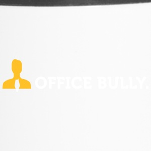 Macho Quotes: Office Bully! - Termosmuki