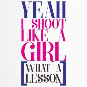 SHOOT LIKE A GIRL - Thermobecher