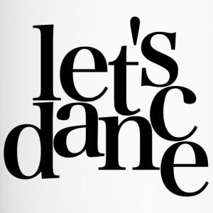 let's dance - black - Danceshirt - Thermobecher