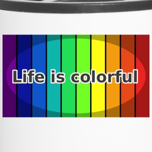 Life is colorful - Travel Mug