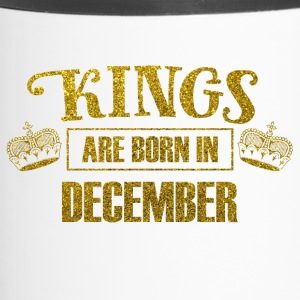 kings are born in december - Geburtstag König - Thermobecher