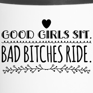 lustiger Motorrad Spruch GOOD GIRLS and BAD ONES 2 - Thermobecher