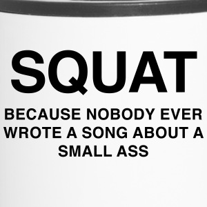 SQUAT Because nobody ever wrote about a song as - Travel Mug