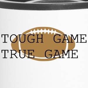 Tough Game True Game - Thermobecher