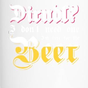 Dirndl? I'm here for the beer. Oktoberfest shirt - Thermo mok