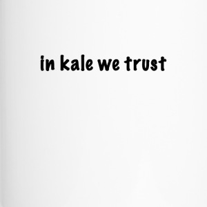 in kale we trust - Thermobecher
