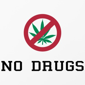 No Drugs / Say no to drugs / Cannabis / Drogen