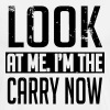 Look at me. I'm the carry now - Men's Premium T-Shirt