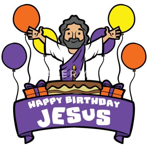 Happy Birthday Jesus Von