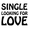 Single looking for love - T-shirt Premium Homme