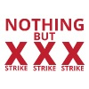 Bowling / Bowler: Nothing But Strike, Strike, Stri - Men's Premium T-Shirt