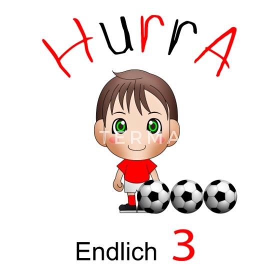 3 Geburtstag Fussball Hurra Drei Jahre Alt Lustig Manner