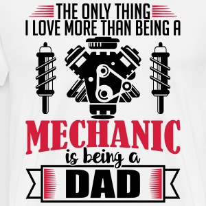 Mechanic Dad - funny fathers day gift - Men's Premium T-Shirt