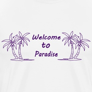 Welcome to Paradise - Männer Premium T-Shirt