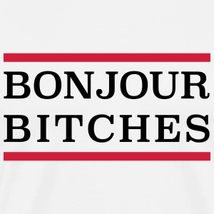 Bonjour Bitches! - Men's Premium T-Shirt