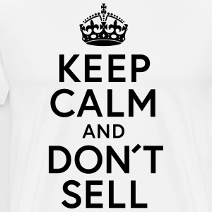 Keep Calm and Dont sell - Men's Premium T-Shirt