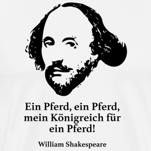Shakespeare: A horse, a horse, my king - Men's Premium T-Shirt