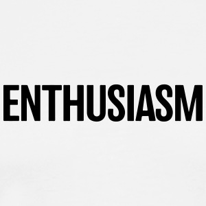 enthusiasm - Men's Premium T-Shirt