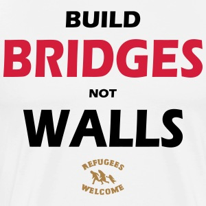 BUILD BRIDGES NOT WALLS - SIMPLE - Männer Premium T-Shirt