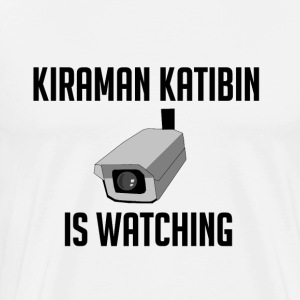 Kiraman Katibin is watching - Männer Premium T-Shirt