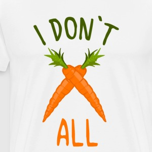 Wortelen shirt 100% veganistisch - I Do not Wortel All - Mannen Premium T-shirt