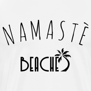 Namaste Beaches - Men's Premium T-Shirt
