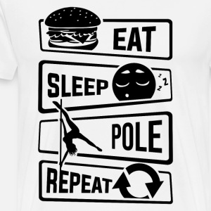 Eat Sleep Pole Dance Repeat - Dance Pole Dance