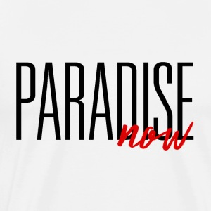 PARADISE now - Men's Premium T-Shirt