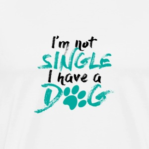 DOGS | I´M NOT A SINGLE - Männer Premium T-Shirt
