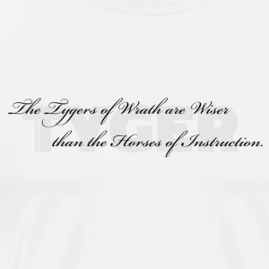 De Tygers of Wrath ... - Premium-T-shirt herr