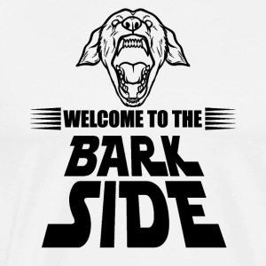 Welcome to the Bark Side - Witziges Hunde T-Shirt - Männer Premium T-Shirt