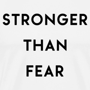 Stronger Than Fear - Men's Premium T-Shirt