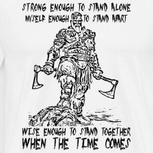 Strong Enough To Stand Alone - Viking - Männer Premium T-Shirt